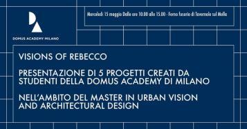 Presentazione delle Visions of Rebecco di Domus Academy